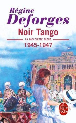 Noir Tango (Ldp Litterature)