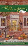 The Diva Haunts the House (A Domestic Diva Mystery, #5)