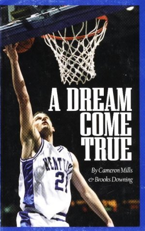 A Dream Come True by Cameron Mills