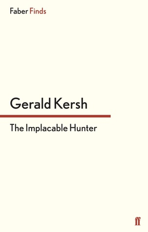 The Implacable Hunter