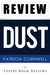 Dust (A Scarpetta Novel): by Patricia Cornwell -- Review