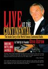 LIVE AT THE CONTINENTAL : The Inside Story of the World-Famous Continental Baths
