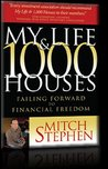 My Life & 1,000 Houses