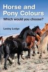 Horse and Pony Colours: Which one would you choose?