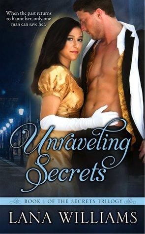 Unraveling Secrets (Book 1 of The Secret Trilogy)
