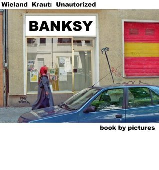 BANKSY (Book By Pictures) (German Edition)