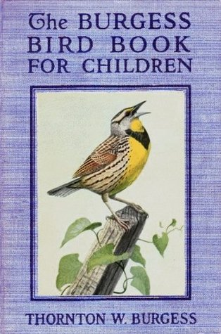 The Burgess Bird Book For Children By Thornton W