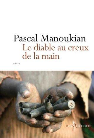 Le Diable au creux de la main (NON FICTION) (French Edition)