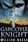 Gargoyle Knight (Gargoyle Knight, #1)