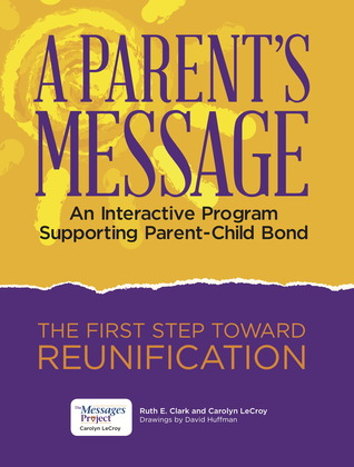A Parent's Message: Interactive Program Supporting Parent-Child Bond