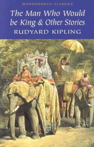 Ebook The Man Who Would be King & Other Stories by Rudyard Kipling PDF!