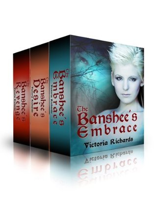 The Banshee's Embrace Trilogy Boxed Set (Bundle). A Paranormal Romance Urban Fantasy