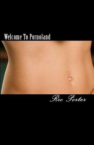Welcome To Pornoland