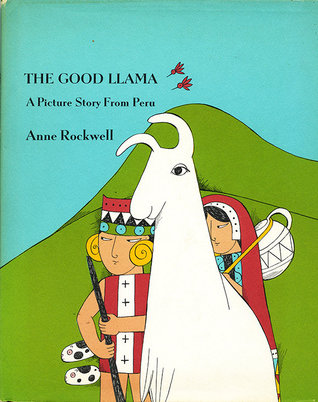 The Good Llama: A Picture Story from Peru