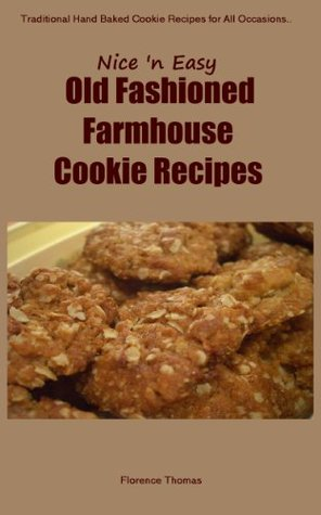Delicious Cookies Cookbook Recipes - Easy to Make Cookie Recipes (Old School Cookie Recipes Cookbook)