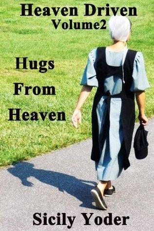 Hugs from Heaven (Heaven Driven, #2)