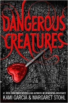 Dangerous Creatures (Dangerous Creatures, #1)