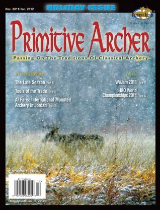 Primitive Archer Magazine Volume 19 Issue 6