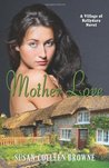 Mother Love (Village of Ballydara, #2)