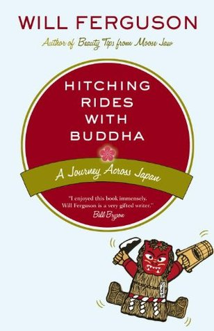 Hitching Rides with Buddha by Will Ferguson