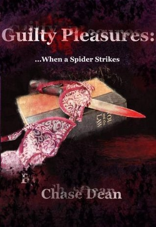 Guilty Pleasures: When a Spider Strikes