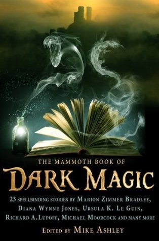 The Mammoth Book Of Dark Magic By Mike Ashley
