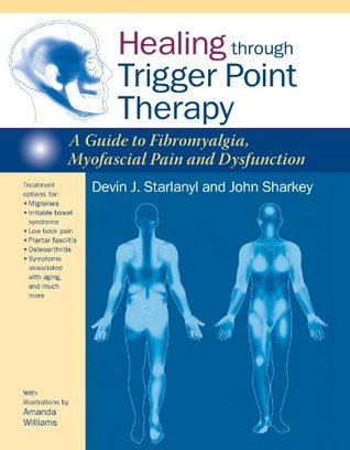 healing-through-trigger-point-therapy-a-guide-to-fibromyalgia-myofascial-pain-and-dysfunction