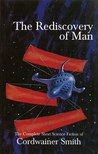 The Rediscovery of Man by Cordwainer Smith