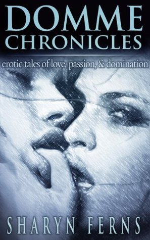 domme-chronicles-erotic-tales-of-love-passion-domination