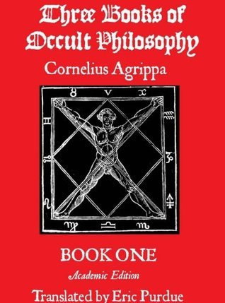 Three Books of Occult Philosophy: Book 1 Modern Translation
