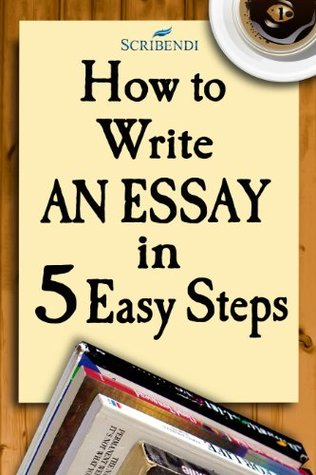 easy steps to writing an essay