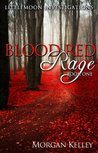 Blood Red Rage (Littlemoon Investigations #1)