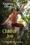 Child of Joy by Andrew  Grey