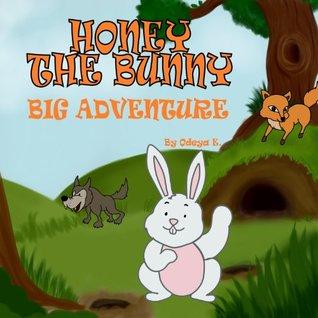 children's books:Honey the Bunny Big Adventure (childrens books series:Honey the Bunny)
