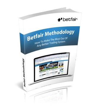 Betfair Methodology: How To Use Betfair Trading Systems