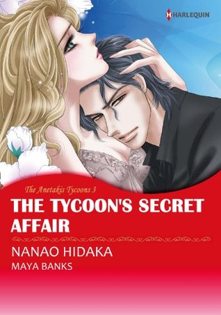 The Tycoon's Secret Affair (The Anetakis Tycoons #3)