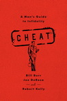 Cheat: A Man's Guide to Infidelity
