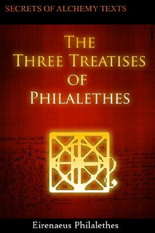The Three Treatises of Philalethes