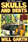 Skulls and Debts: 3 Thrilling Pulp Fiction Shorts
