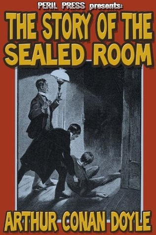 The Story of the Sealed Room [Illustrated]