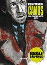 Comprendre Camus (Comprendre/essai graphique) (French Edition)