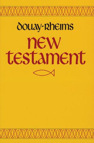 Douay-Rheims New Testament