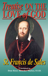Treatise on the Love of God (Library of St. Francis de Sales, #2)