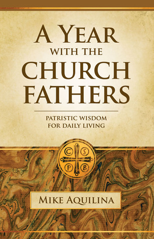 Image result for A Year With the Church Fathers