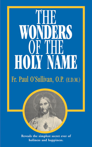 the-wonders-of-the-holy-name