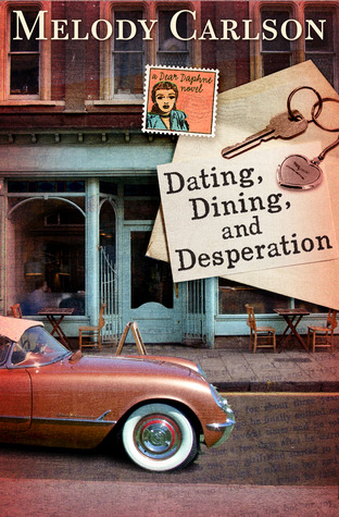 Dating, Dining, and Desperation (Dear Daphne #2)