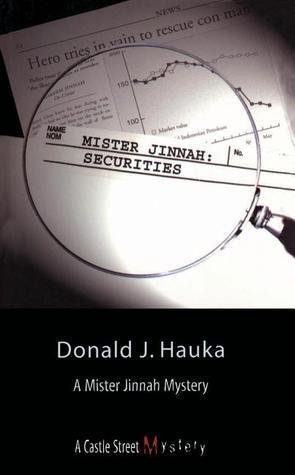 Mister Jinnah: Securities: A Mister Jinnah Mystery