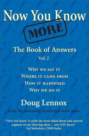 Now You Know More by Doug Lennox