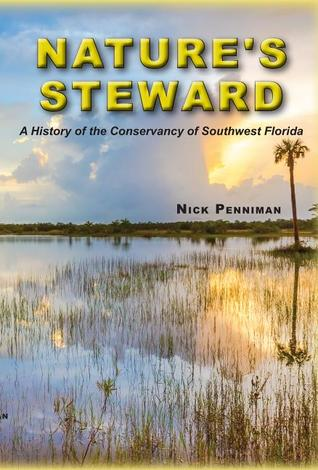 nature-s-steward-a-history-of-the-conservancy-of-southwest-florida