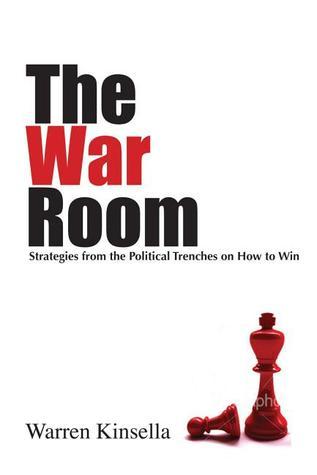 The War Room by Warren Kinsella